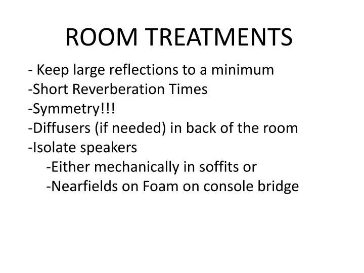 ROOM TREATMENTS