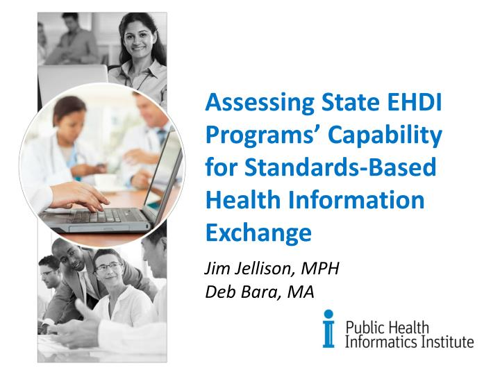 assessing state ehdi programs capability for standards based health information exchange n.