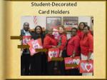 student decorated card holders