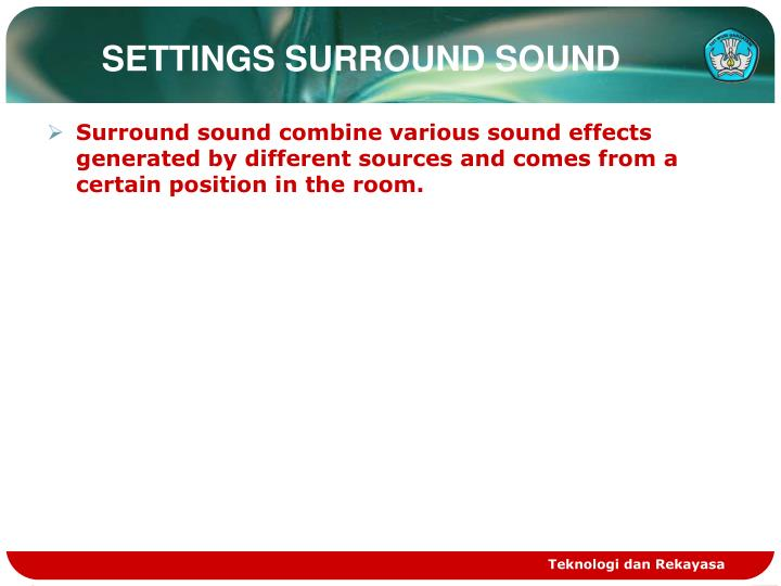 SETTINGS SURROUND SOUND