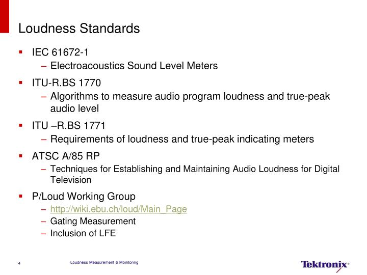 Loudness Standards