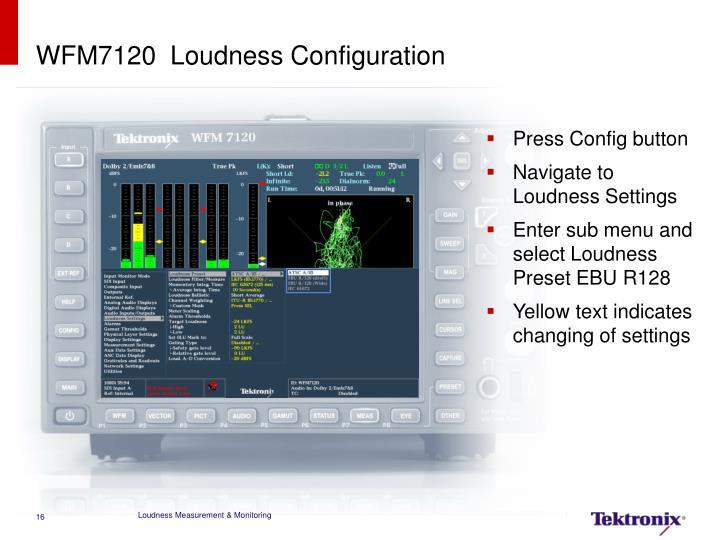 WFM7120  Loudness Configuration