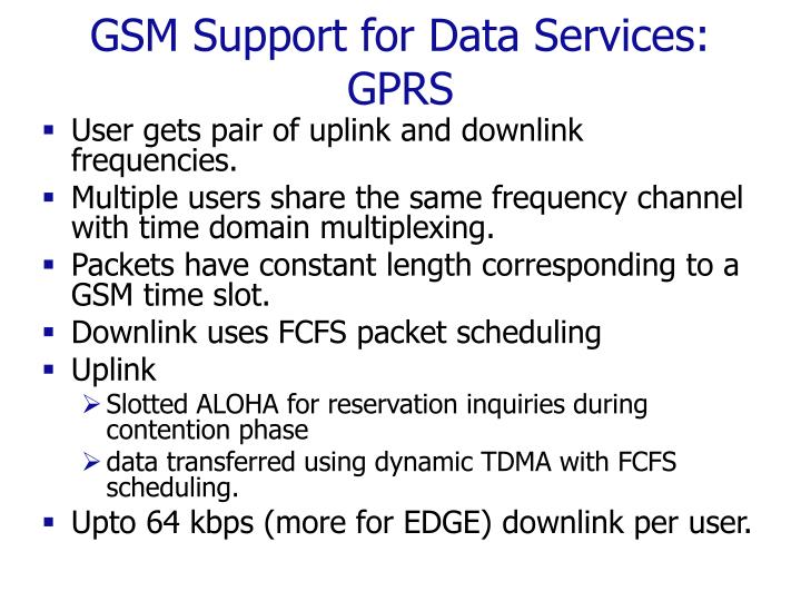 GSM Support for Data Services: GPRS