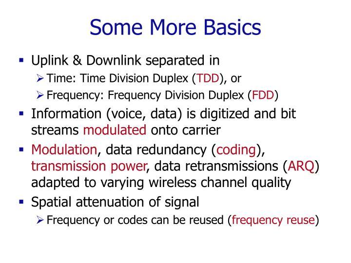 Some More Basics