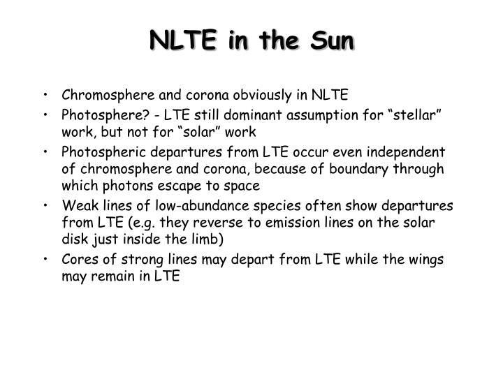 Nlte in the sun