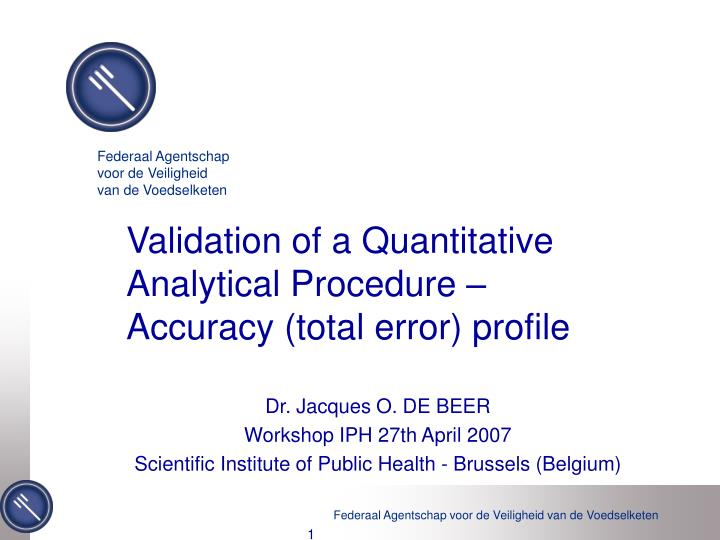 validation of a quantitative analytical procedure accuracy total error profile n.