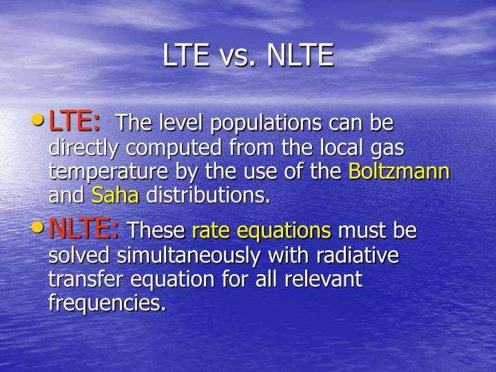 LTE vs. NLTE