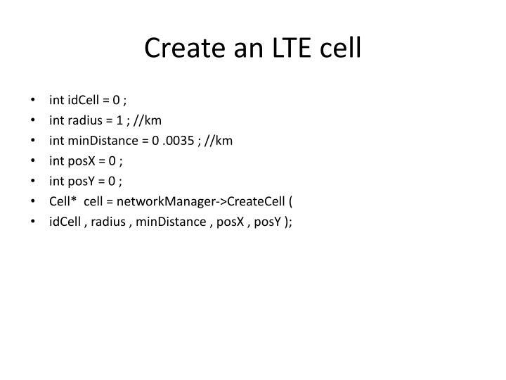 Create an LTE cell