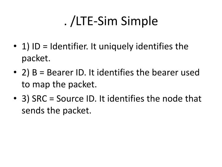 . /LTE-Sim Simple