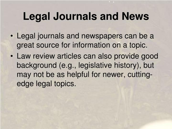 Legal Journals and News