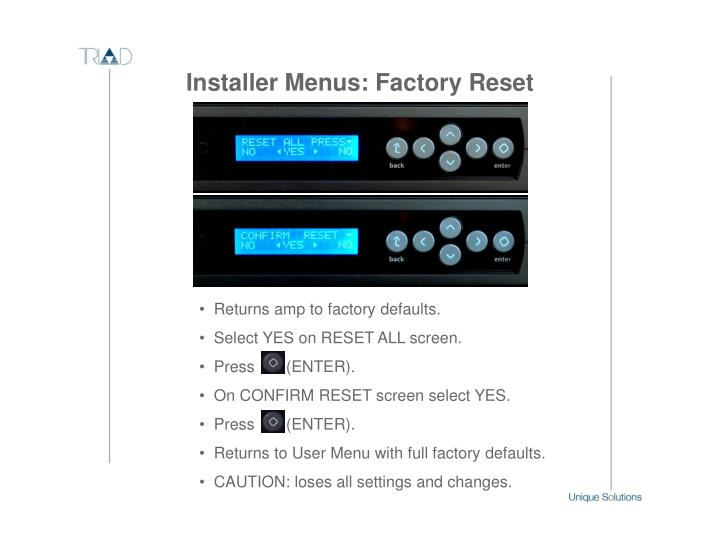 Returns amp to factory defaults.