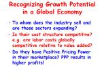 recognizing growth potential in a global economy