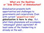 what are the realities or side effects of globalization