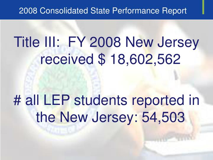 2008 Consolidated State Performance Report