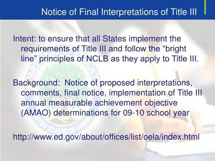 Notice of Final Interpretations of Title III