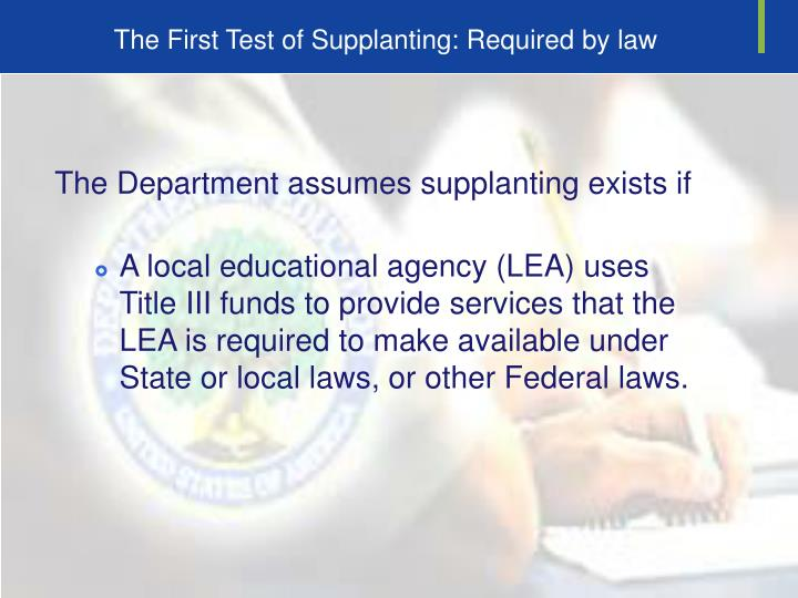 The First Test of Supplanting: Required by law