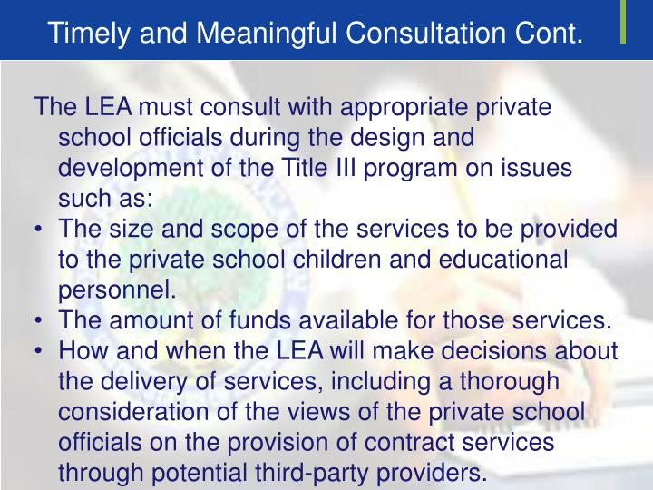 Timely and Meaningful Consultation Cont.
