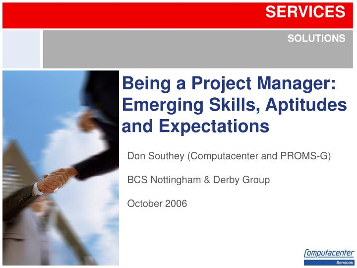 being a project manager emerging skills aptitudes and expectations n.