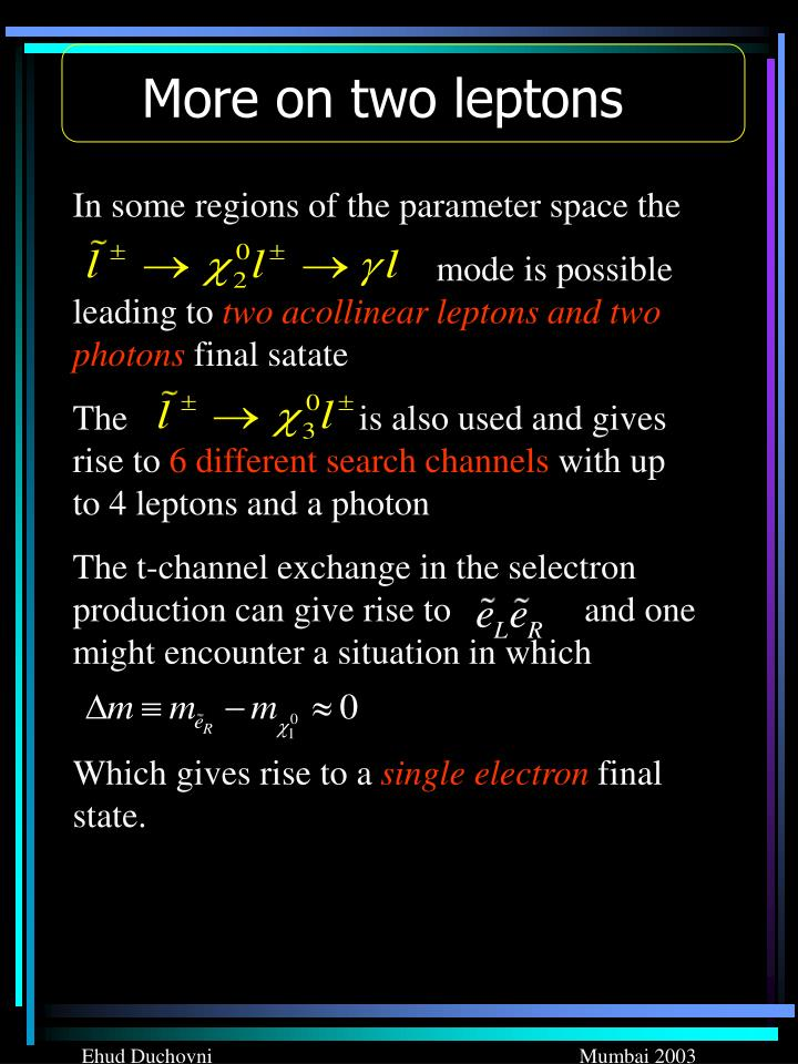 More on two leptons