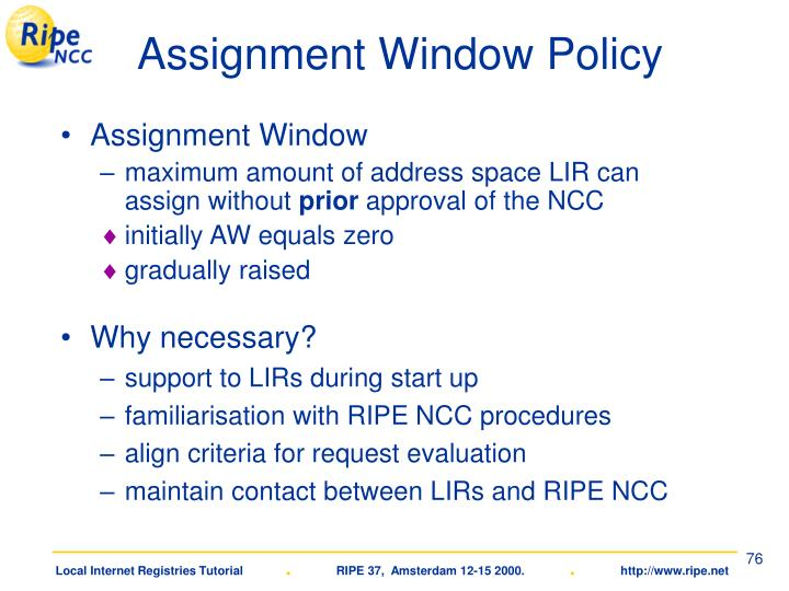 Assignment Window Policy