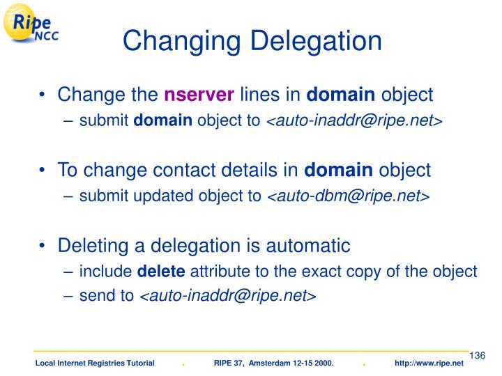 Changing Delegation