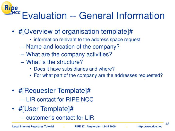 Evaluation -- General Information