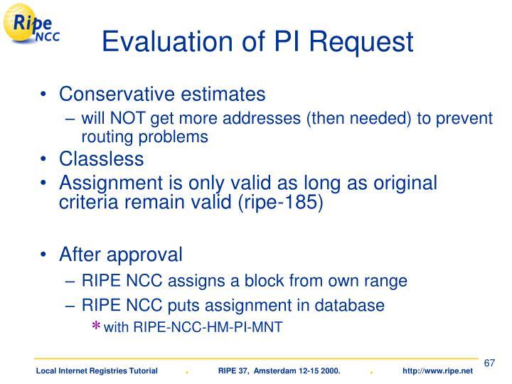 Evaluation of PI Request