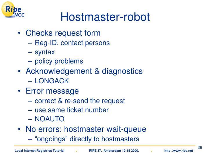 Hostmaster-robot