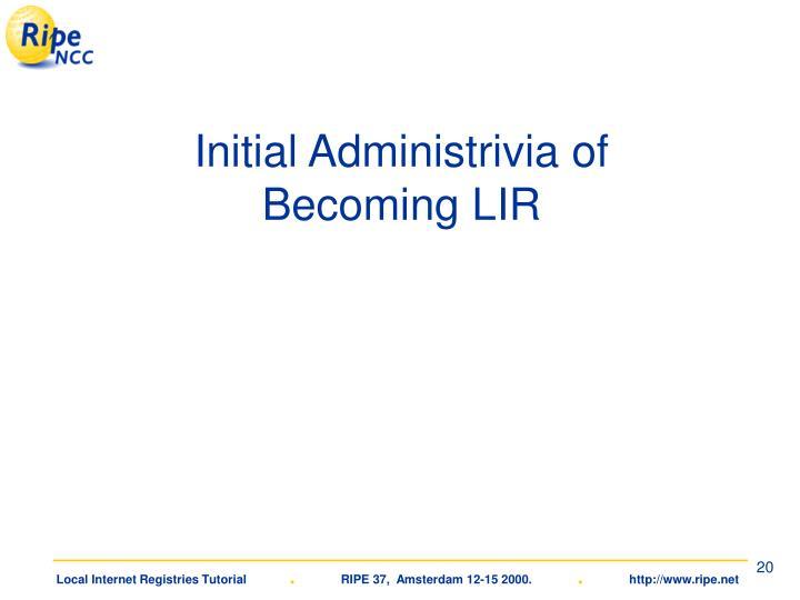 Initial Administrivia of