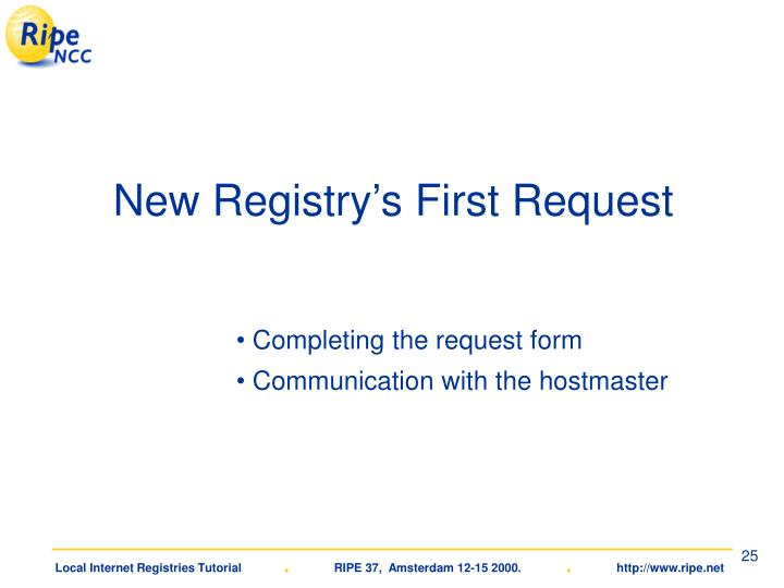 New Registry's First Request