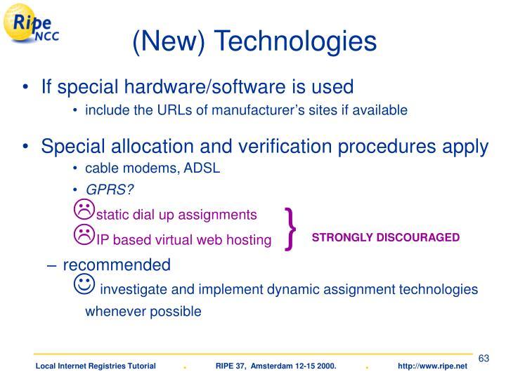 (New) Technologies