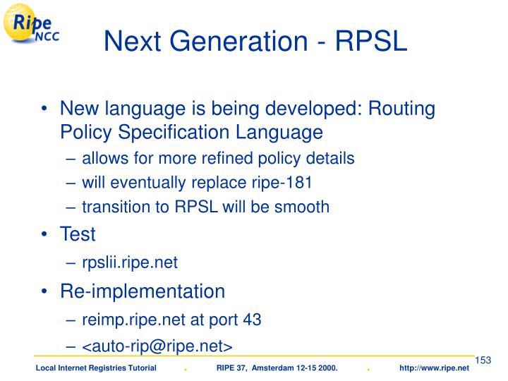 Next Generation - RPSL