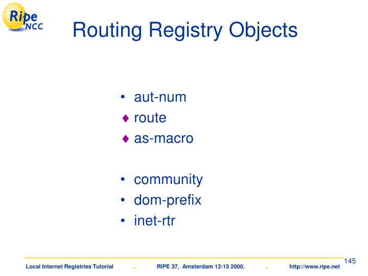 Routing Registry Objects