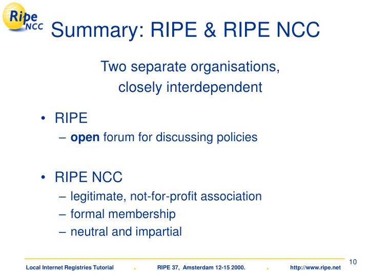 Summary: RIPE & RIPE NCC