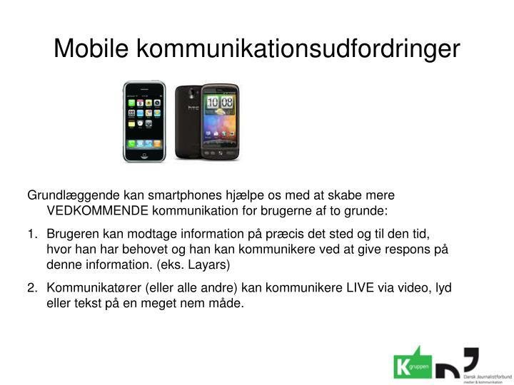 Mobile kommunikationsudfordringer