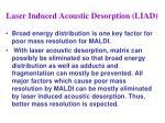 laser induced acoustic desorption liad