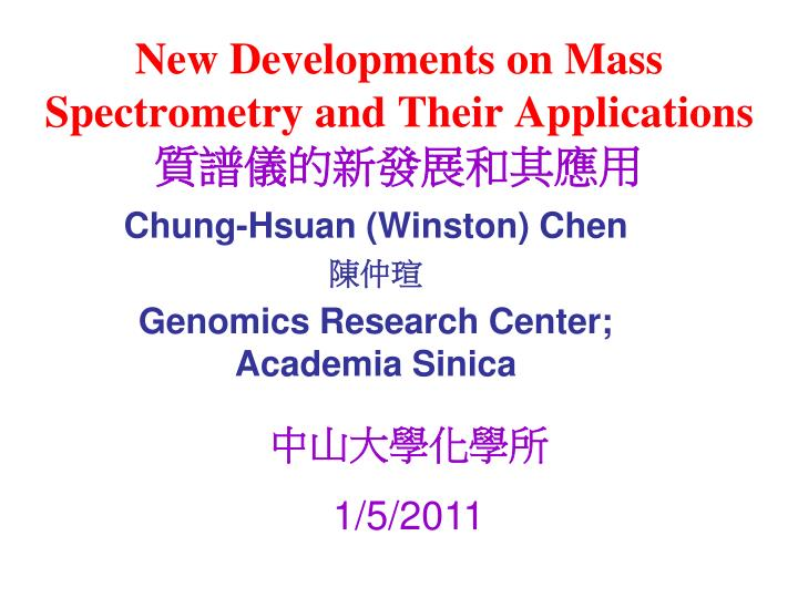 new developments on mass spectrometry and their applications n.