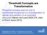 threshold concepts are transformative