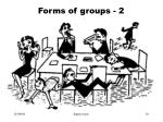 forms of groups 2