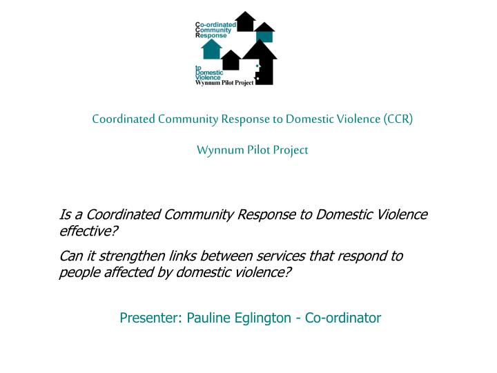 Coordinated Community Response to Domestic Violence (CCR)