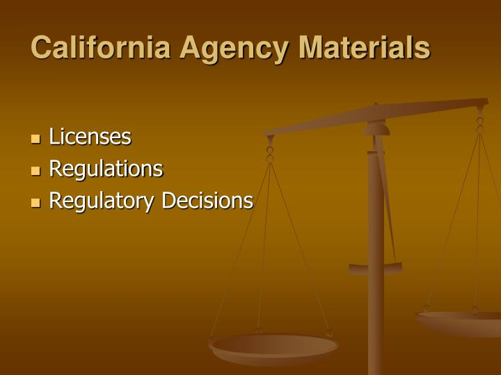 California Agency Materials