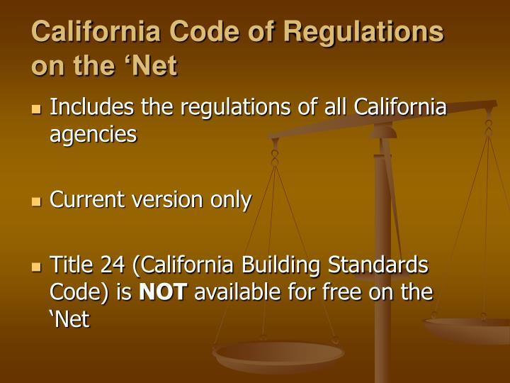 California Code of Regulations on the 'Net