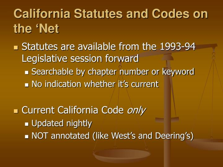 California Statutes and Codes on the 'Net