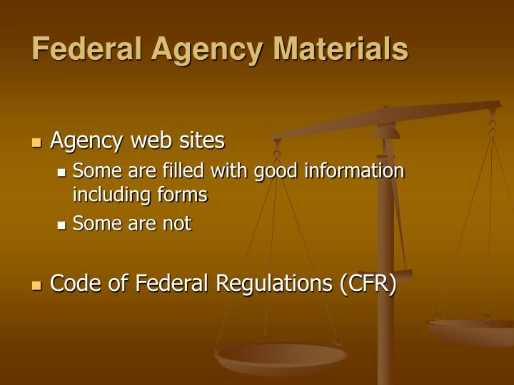 Federal Agency Materials