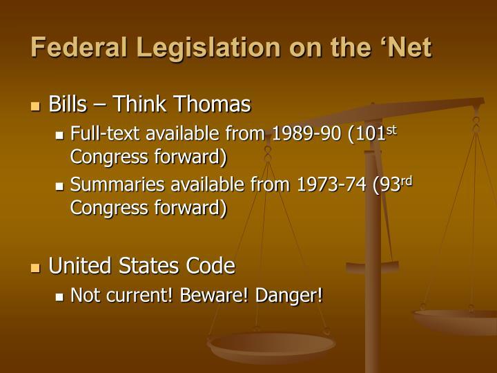 Federal Legislation on the 'Net