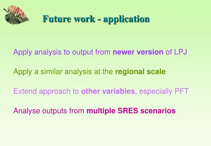 Future work - application