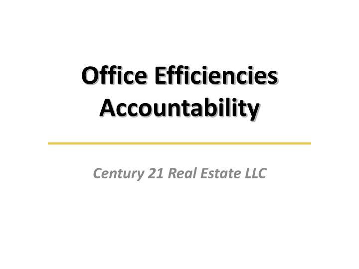 Office efficiencies accountability