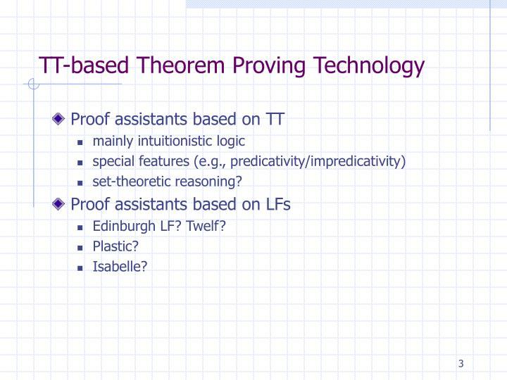 Tt based theorem proving technology