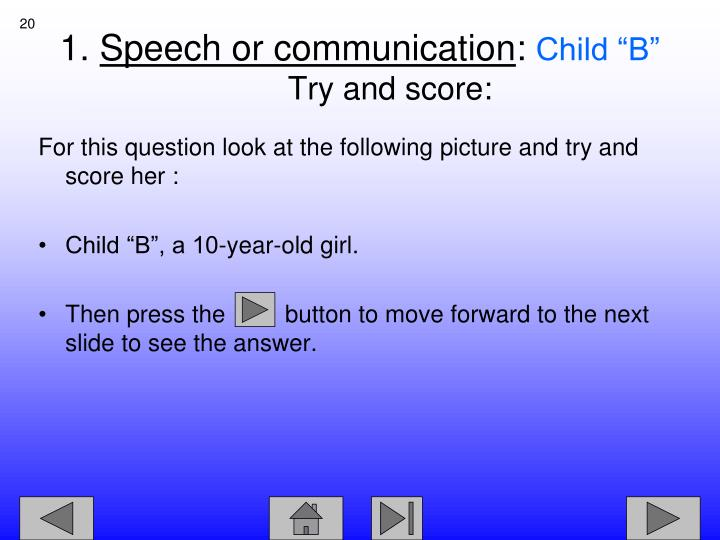 For this question look at the following picture and try and score her :