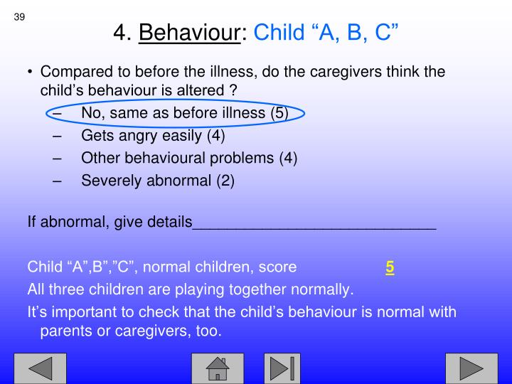 Compared to before the illness, do the caregivers think the child's behaviour is altered ?